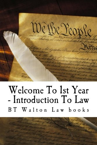 Welcome To 1st Year - Introduction To Law
