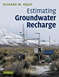 img - for Estimating Groundwater Recharge by Richard W. Healy (2010-11-08) book / textbook / text book