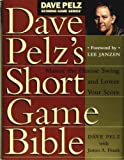 Dave Pelz's Short Game Bible & Dave Pelz's Putting Bible