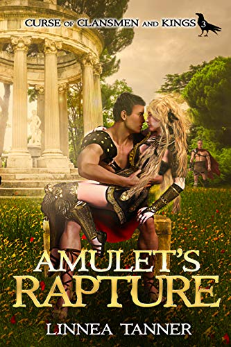 Amulet's Rapture (Curse of Clansmen and Kings Book 3) by [Tanner, Linnea]