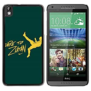 Dare To Zlatan Green Black HTC Desire 816 Screen Phone Case Beautiful and Personalized Design