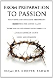 From Preparation to Passion, Eleanor Cooper Brown, 1609577655