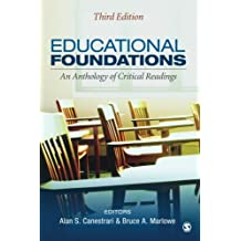 Educational Foundations: An Anthology of Critical Readings (Volume 3)