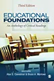 img - for Educational Foundations: An Anthology of Critical Readings (Volume 3) book / textbook / text book