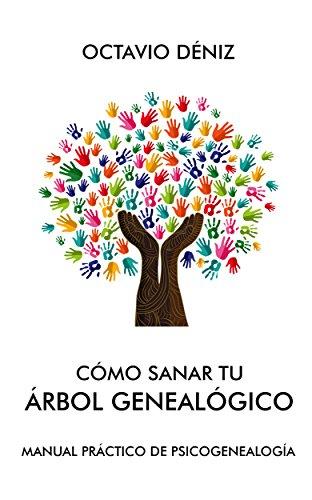 amazon com cómo sanar tu árbol genealógico spanish edition ebook