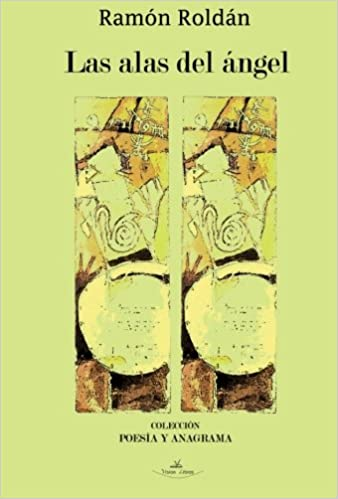 Las alas de ángel: Amazon.es: Roldán, Ramón: Libros