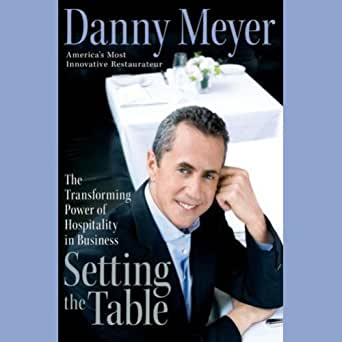 Amazon Com Setting The Table The Transforming Power Of