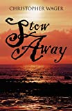 Stow Away, Christopher Wager, 1462677207