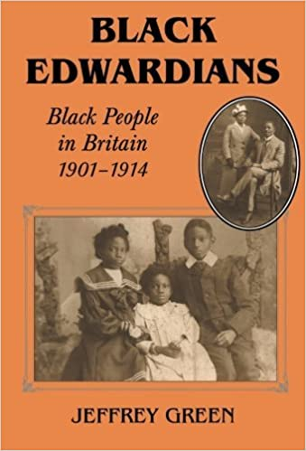 Book Black Edwardians: Black People in Britain 1901-1914