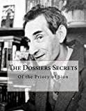 The Dossiers Secrets (French Edition)