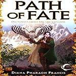Path of Fate: Path, Book 1 | Diana Pharaoh Francis