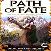 Path of Fate: Path, Book 1 | Diana Pharaoh Francis