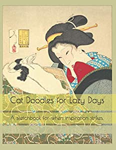 Giveaway: Cat Doodles for Lazy Days: A sketchbook for when inspiration...