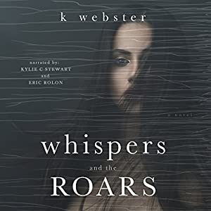 Whispers and the Roars Hörbuch