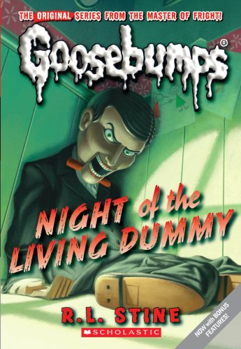 Night of the Living Dummy (Classic Goosebumps #1)]()