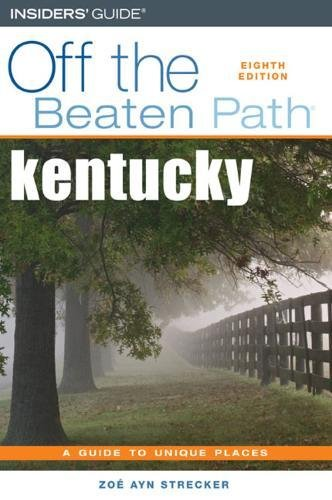 Off The Beaten Path Kentucky  A Guide To Unique Places  OFF THE BEATEN PATH B