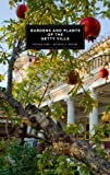 Gardens and Plants of the Getty Villa, Patrick Bowe and Michael D. Dehart, 160606049X