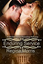Enduring Service: A COLONY Series Paranormal Romance (COLONY Vampires Book 3)