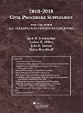Civil Procedure Supplement, for Use with All Pleading and Procedure Casebooks, 2018-2019 (American Casebook Series)