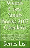 Wendy Corsi Staub Books 2017 Checklist: Reading Order of Campus Life 101 Series, Lily Dale Series, Live to Tell Series, Psychic Killer Series, Slightly Series and List of All Wendy Corsi Staub Books by  Series List in stock, buy online here