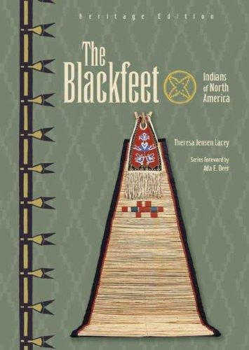 The Blackfeet (Indians of North America)