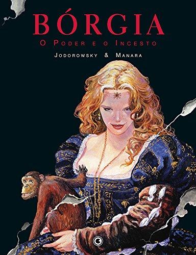 Bórgia. O Poder e o Incesto - Volume 2