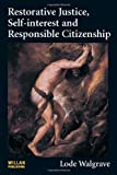Restorative Justice, Self-interest and Responsible Citizenship, Lode Walgrave, 1843923351