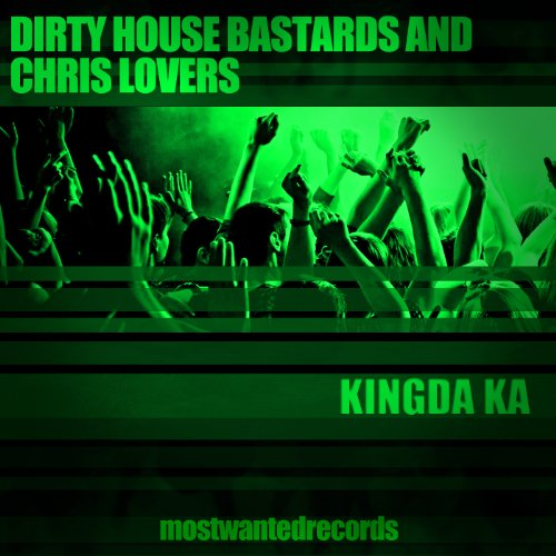 Kingda ka by dirty house bastards chris lovers on amazon for House music lovers
