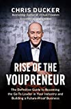 #6: Rise of the Youpreneur: The Definitive Guide to Becoming the Go-To Leader in Your Industry and Building a Future-Proof Business