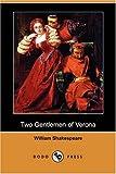 The Two Gentlemen of Verona, William Shakespeare, 1406588024