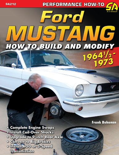 Ford Mustang Performance Projects: 1964 1/2 - 1973 (Performance How-To)