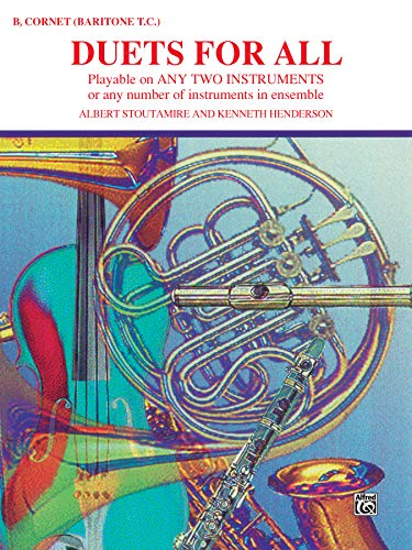 Alfred Bb Cornet - Duets for All: Bb Cornet (Baritone T.C.) (Playable on Any 2 Instruments)