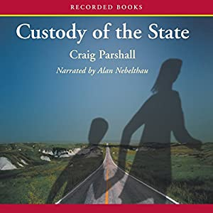Custody of the State Audiobook