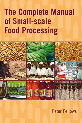 - The Complete Manual of Small-Scale Food Processing