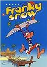 Franky Snow, tome 9 : Surf paradise club par  Buche