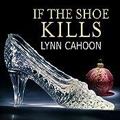 If the Shoe Kills: Tourist Trap Mystery, Book 3 | Lynn Cahoon