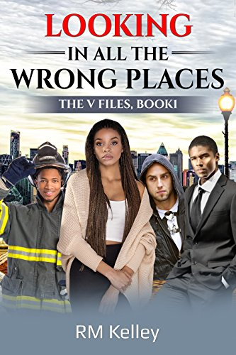 Search : Looking In All The Wrong Places (The V Files Book 1)