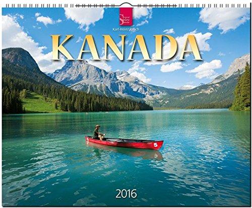 Kanada 2016: Original Stürtz-Kalender - Großformat-Kalender 60 x 48 cm [Spiralbindung]