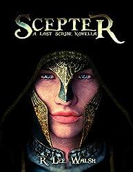 Scepter (The Last Scribe Prequels Book 2)