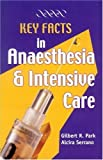 img - for Key Facts in Anaesthesia and Intensive Care by Gilbert R. Park (2002-01-12) book / textbook / text book