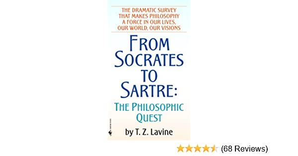 From socrates to sartre the philosophic quest kindle edition by from socrates to sartre the philosophic quest kindle edition by tz lavine politics social sciences kindle ebooks amazon fandeluxe Choice Image