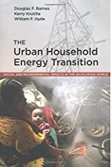 The Urban Household Energy Transition (Resources for the Future S) Paperback