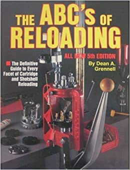 Book ABC's of Reloading by Dean A. Grennell (1993-01-03)