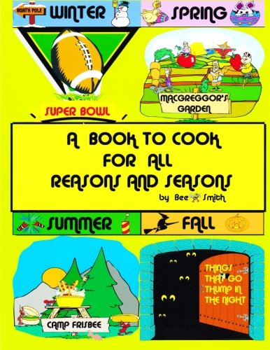 A Book To Cook For All Reasons And Seasons (Volume -