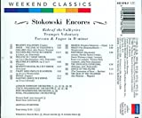 Stokowski Encores: Ride of the Valkyries Trumpet Voluntary Toccata & Fugue in D Minor