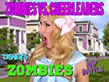 xd games - Zombies VS Cheerleaders Rap Battle Inspired By Zombies Movie.