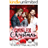 Coming For Christmas: A Sexy Romantic Holiday Standalone