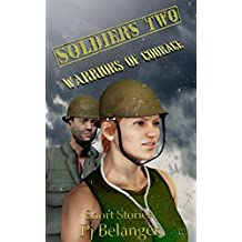 Soldiers Two: Warriors of Courage