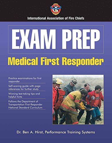 Exam Prep:  Medical First Responder (Exam Prep Series)