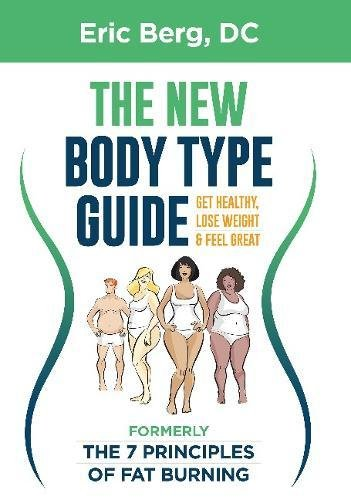 dr-berg-s-new-body-type-guide-get-healthy-lose-weight-feel-great